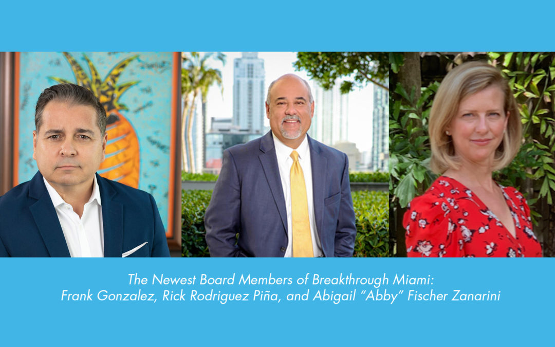 Breakthrough Miami Announces New Appointments To Board of Directors – April 2020